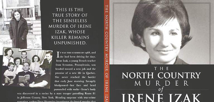 The jacket of The North County Murder Of Irene Izak, written by Dave Shampine, is a great true crime book.